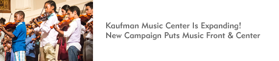 Kaufman Music Center Is Expanding!
