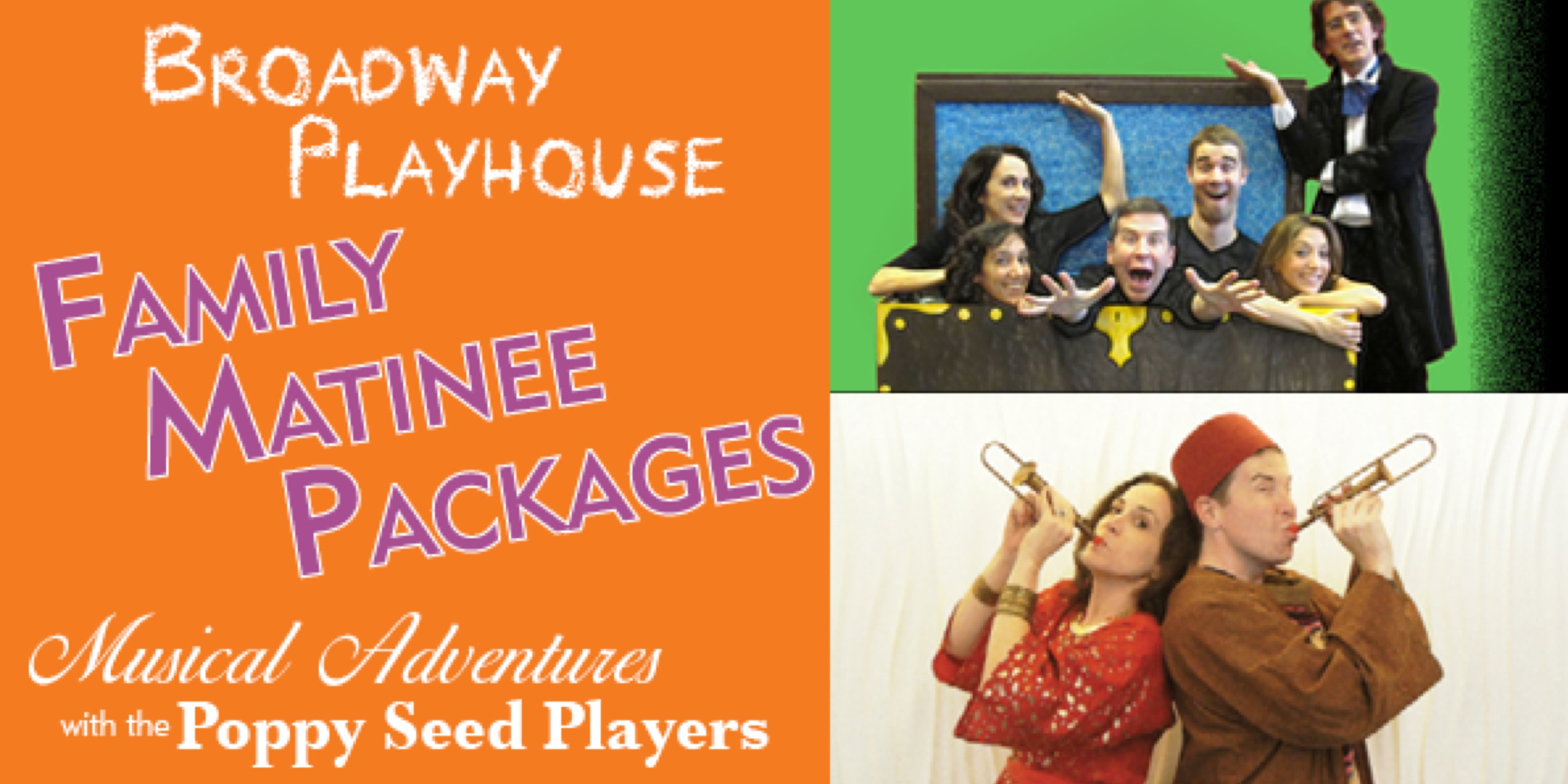 Combine Broadway Playhouse & Poppy Seed Players Performances
